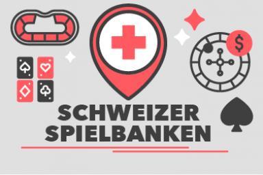 Schweizer Spielbanken: Aktuelle Liste 2021