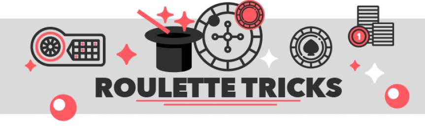 Roulette Tricks